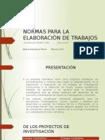Normas  de Present. de Trabajos de Investig. 2016-6-16.pptx