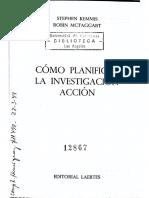 Kemmis E. y McTaggart. (1992) Como Planificar Investigacion Accion - Cap 1-Apendices b y c
