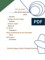 Tarea 1 de Etica Profesional de Los Docentes de Gladys FerminNuevo Microsoft Word Document