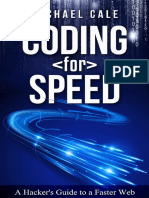 Coding for Speed a Hacker's Guide to a Faster Web