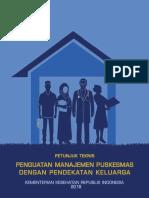 01. Petunjuk Teknis Penguatan Manajemen Puskesmas Dengan Pendekatan Keluarga