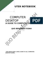 A Guide to Your Computer Desktop by Ijuo Benjamin Promisebjprofe
