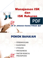 Clinical Mentoring 12.1 Manajemen Isk Dan Isk Rekurens Oleh Dr. Dr. Johannes Cansius Prihadi Sp.u