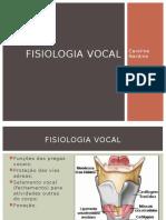 Fisiologia Vocal