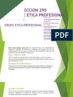 GRUPO ETICA PROFESIONAL SECCION 290.pptx