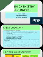 Green Chemistry - Ibuprofen