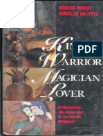 Robert Moore - King, Warrior, Magician, Lover - Rediscovering The Archetypes of The Mature Masculine.pdf