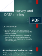 Online Survey and DATA Mining