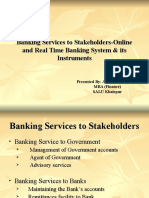 Banking Services to Stakeholders-Online and Real Time Banking