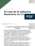 6.0 El caso de la ind.fin. en Uruguay.ppt