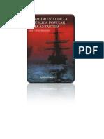 174298220-Batchelor-John-C-El-nacimiento-de-la-Republica-Popular-de-la-Antartida.pdf