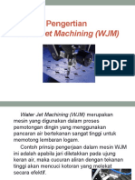 Water Jet Machining (WJM)