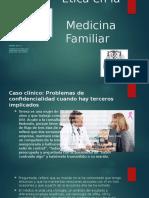 La Ética en La Medicina Familiar