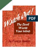 Frances Hunter the Devil Wants Your Mind