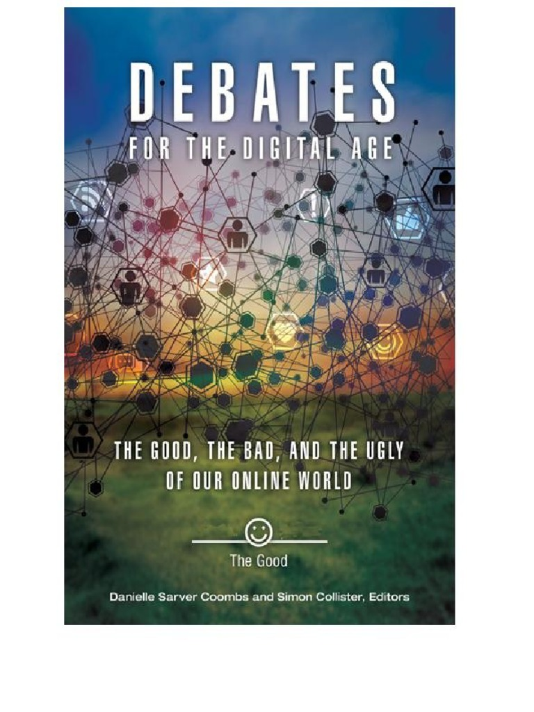 Danielle sarver coombs simon collister jacqueline marino debates danielle sarver coombs simon collister jacqueline marino debates for the digital age 2 volumes the good the bad and the ugly of our online world fandeluxe Images