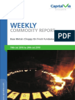 Bulion Commodity Reports for the Week