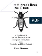 The Immigrant Bees, 1788 to 1898, a cyclopaedia on the introduction of european honey bees into Australia and New Zealand
