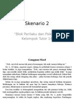 Skenario 2 Psikiatri Kelompok Tutor 14 (Semester 6)