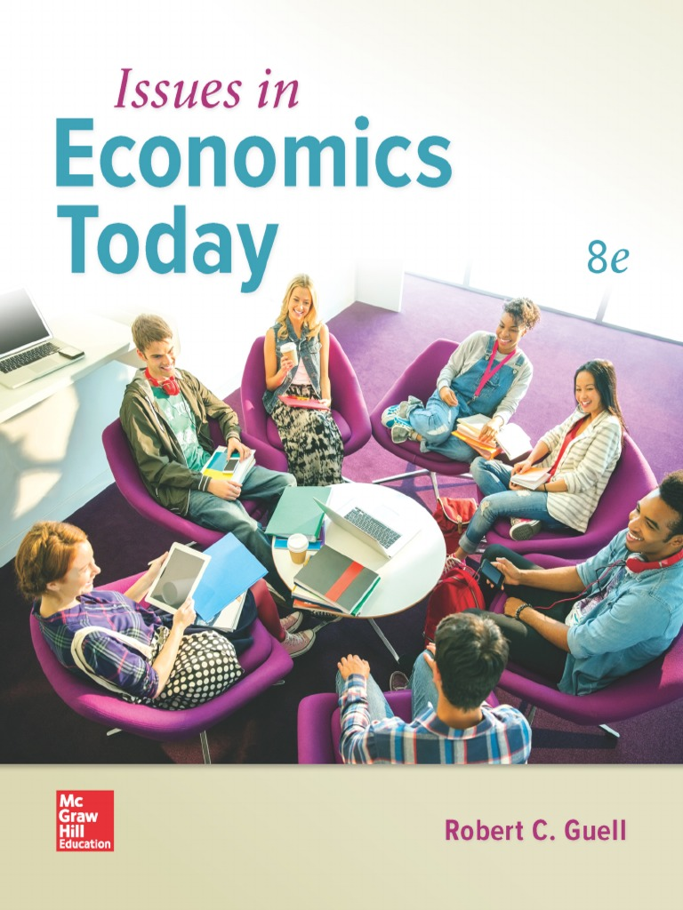Issues in Economics Today | Fiscal Policy | Gross Domestic Product