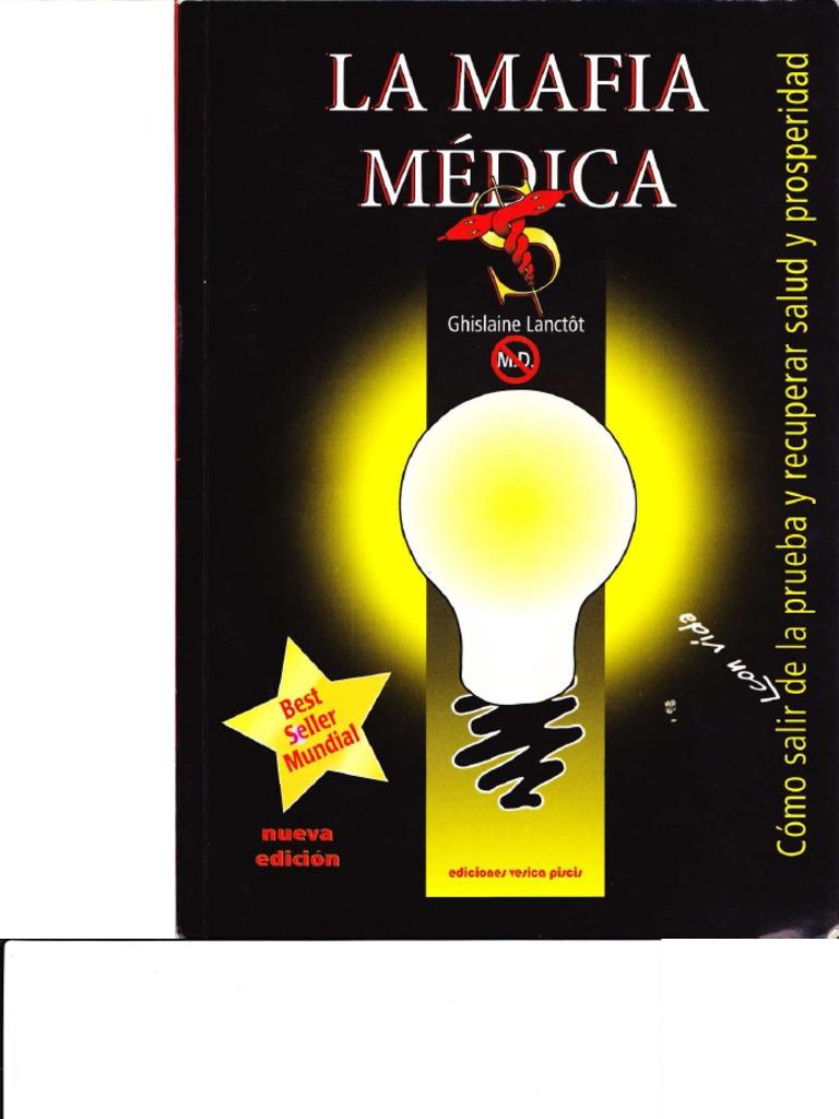 lanctôt, ghislaine - la mafia médica [pdf] pdf
