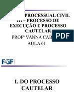 Aula 01 - Do Processo Cautelar