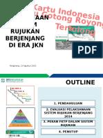 Pelaksanaan Sistem Rujukan Berjenjang Era JKN.pptx