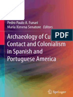 Pedro Paulo a. Funari, Maria Ximena Senatore Eds. Archaeology of Culture Contact and Colonialism in Spanish and Portuguese America