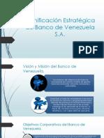 Planificación Estratégica de Banco de Venezuela SA