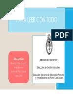 PARA LEER CON TODO ÁREA LENGUA. Ministerio de Educación. Dirección de Gestión Educativa