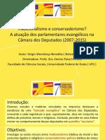 Tradicionalismo e conservadorismo? A atuação dos parlamentares evangélicos na Câmara dos Deputados (2007-2015)
