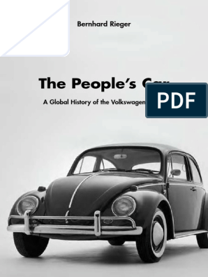 The People's Car a Global History of the Volkswagen Beetle