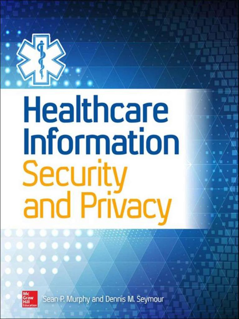 Healthcare information security sean murphy managed care healthcare information security sean murphy managed care health maintenance organization fandeluxe Image collections