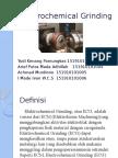 Elekrochemical Grinding