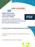 GASES MEDICINALES. USOS Y APLICACIONES CONTROL DE CALIDAD  Farmacéutica GRACIELA B. ROCCA.