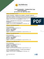 Agenda de Actividades Destacadas.  Del 10 al 23 de abril de 2017. Fundación Caja Mediterráneo