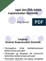Ppt Aspek Legal Etik Dalam Keperawatan Gerontik