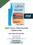 Seguir a Jesus o mais fascinante projeto de vida - Caio Fabio.doc