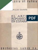 El Arte Romanico en Espana - Emilio Camps Cazorla