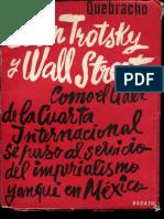 Quebracho (Liborio Justo) León Trotsky y Wall Street.pdf