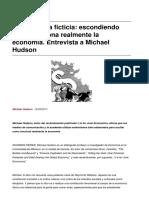 Entrevista a Michael Hudson - La Economía Ficticia. Escondiendo Cómo Funciona La Economía