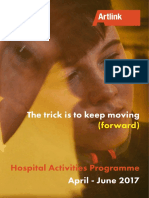 The Trick is to keep moving (forward) - Hospital Activities Programme April to June 2017