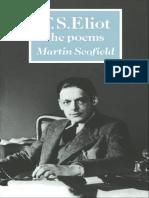 [Martin Scofield] T. S. Eliot the Poems