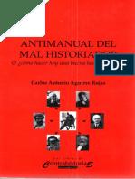 Antimanual Del Mal Historiador o ¿Cómo Hacer Hoy Una Buena Historia Critica
