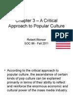 A Critical Approach to Popular Culture Robert Wonser