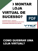 Alexandre Soncini - Como Montar Uma Loja Virtual de Sucesso