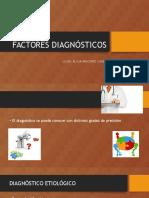 FACTORES DIAGNÓSTICOS