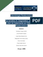 Odontología Restauradora, Eje 8