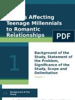 Factors Affecting Teenage Millennials to Romantic Relationships Defense Presentation