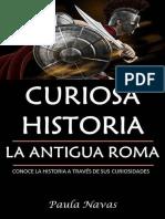 Curiosa Historia La Antigua Roma
