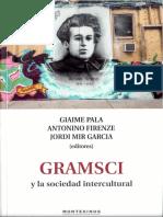 Miguel Candioti - Gramsci y La Praxis Como 'Actividad Sensible'
